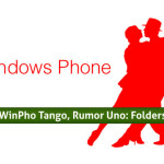 Windows Phone Tango, Rumor Uno: Folders